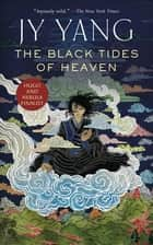 The Black Tides of Heaven ekitaplar by JY Yang
