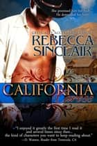 California Caress (A Historical Western Romance) ebook by Rebecca Sinclair