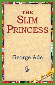 The Slim Princess ebook by Ade, George