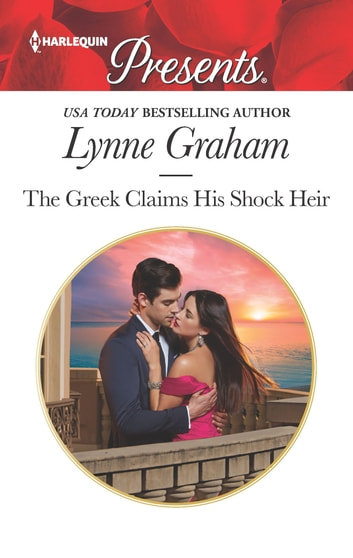 The Greek Claims His Shock Heir 電子書籍 by Lynne Graham
