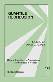 Quantile Regression ebook by Lingxin Hao, Daniel Q. Naiman