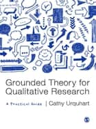 Grounded Theory for Qualitative Research ebook by Cathy Urquhart