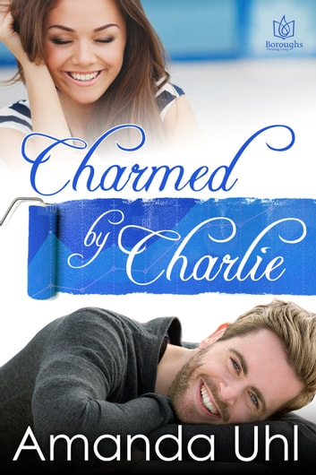 Charmed by Charlie ebook by Amanda Uhl