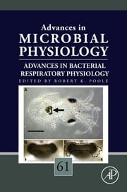 Advances in Bacterial Respiratory Physiology ebook by Robert K. Poole