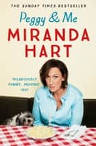 Peggy and Me ebook by Miranda Hart