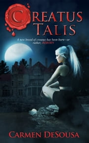 Creatus Talis ebook by Carmen DeSousa