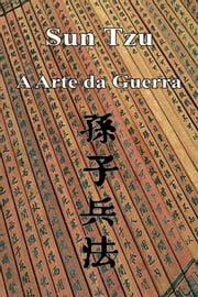 A Arte da Guerra eBook by Sun Tzu