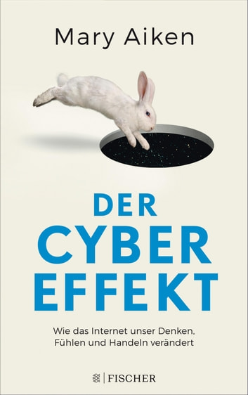 Der Cyber-Effekt ebook by Mary Aiken