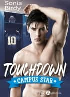 Touchdown - Campus Star ebook by Sonia Birdy
