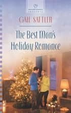 The Best Man's Holiday Romance ebook by Gail Sattler