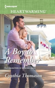 A Boy to Remember ebook by Cynthia Thomason
