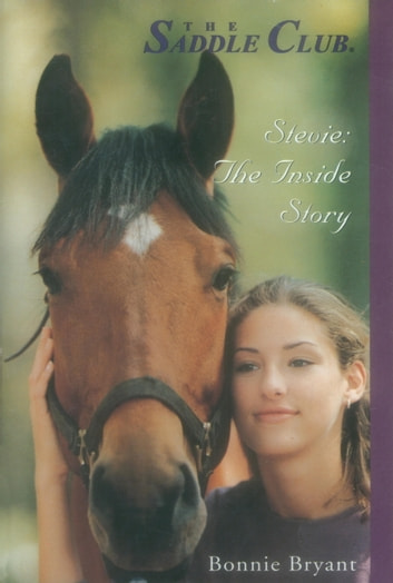 Stevie: The Inside Story eBook by Bonnie Bryant