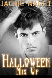 Halloween Mix Up ebook by Jackie Nacht