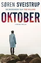 Oktober ebook by Søren Sveistrup, Corry van Bree