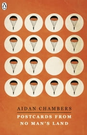 Postcards from No Man's Land ebook by Aidan Chambers