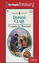 Grounds for Marriage ebook by Daphne Clair