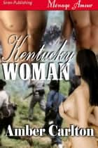 Kentucky Woman ebook by Amber Carlton