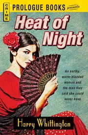Heat of Night ebook by Harry Whittington
