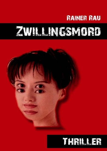 Zwillingsmord ebook by Rainer Rau