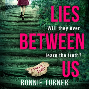 Lies Between Us audiobook by Ronnie Turner