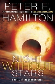 A Night Without Stars - A Novel of the Commonwealth ebook by Peter F. Hamilton