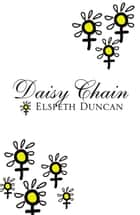 Daisy Chain ebook by Elspeth Duncan