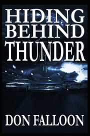 Hiding Behind Thunder ebook by Don Falloon