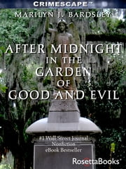 After Midnight in the Garden of Good and Evil ebook by Marilyn J. Bardsley