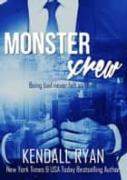 Screwed: The Complete Duet (Monster Screw) ebook by Kendall Ryan