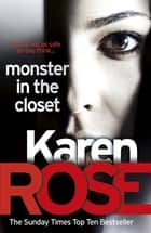 Monster In The Closet (The Baltimore Series Book 5) ebook by Karen Rose