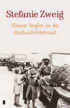 Nieuw begin in de Rothschildstraat ebook by Stefanie Zweig, Jantsje Post, Marinanne van Reenen