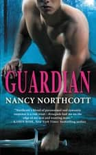 Guardian ebook by Nancy Northcott