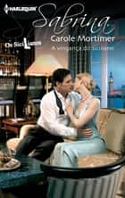A vingança do siciliano ebook by Carole Mortimer