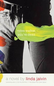 Miles Walker, You're Dead ebook by Linda Jaivin