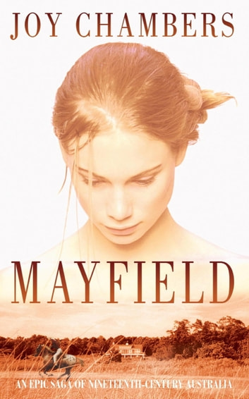 Mayfield - An epic saga of love, loss and sacrifice ebook by Joy Chambers