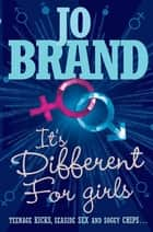 It's Different for Girls ebook by Jo Brand