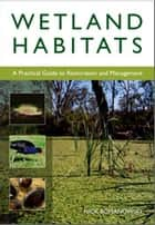 Wetland Habitats ebook by Nick Romanowski