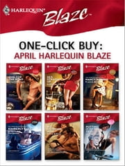 One-Click Buy: April Harlequin Blaze - One for the Road\Sex, Straight Up\French Kissing\Drop Dead Gorgeous\No Stopping Now\Putting It to the Test ebook by Crystal Green,Kathleen O'Reilly,Nancy Warren,Kimberly Raye,Dawn Atkins,Lori Borrill