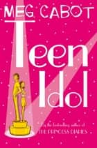 Teen Idol ebook by