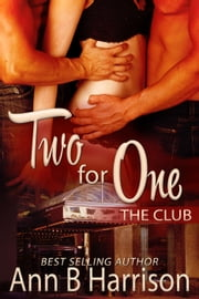 Two for One - The Club ebook by Ann B Harrison