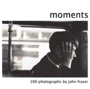 Moments ebook by John Fraser