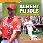 Albert Pujols - Baseball Superstar ebook by Joanne Mattern