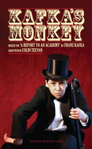 Kafka's Monkey ebook by Franz Kafka,Colin Teevan