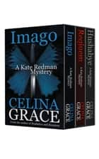 The Kate Redman Mysteries Books 1-3 Boxed Set ebook by Celina Grace