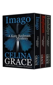 The Kate Redman Mysteries Books 1-3 Boxed Set - The Kate Redman Mysteries ebook by Celina Grace