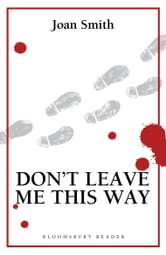 Don't Leave Me This Way ebook by Joan Smith
