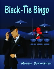 Black-Tie Bingo - A Humorous Anthology ebook by Maria Schneider