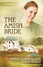 The Amish Bride ebook by Mindy Starns Clark,Leslie Gould