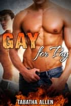 Gay For Pay ebook by Tabatha Allen