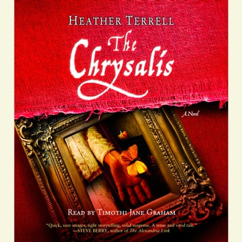 The Chrysalis audiobook by Heather Terrell